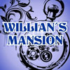 Willian's Mansion